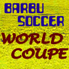 Barbu Soccer World Coupe